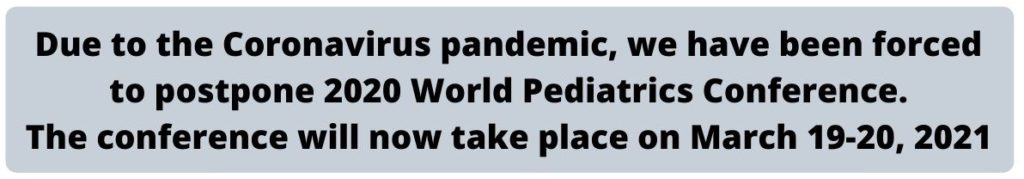 2020 World Pediatrics Conference Posponement Alert